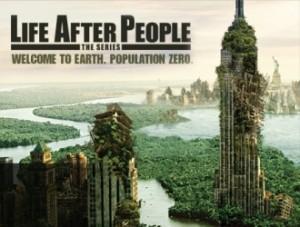 Жизнь после людей (Life after people)